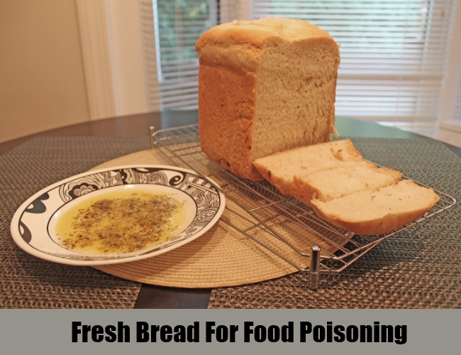 Fresh Bread For Food Poisoning