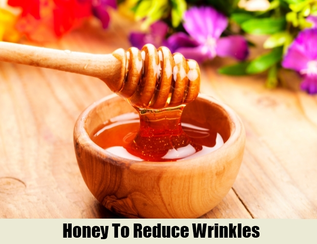 Honey To Reduce Wrinkles