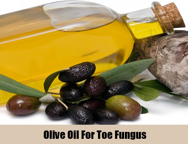 Olive Oil For Toe Fungus