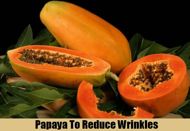 Papaya To Reduce Wrinkles