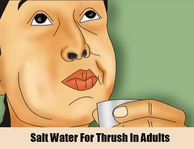 Salt Water For Thrush In Adults