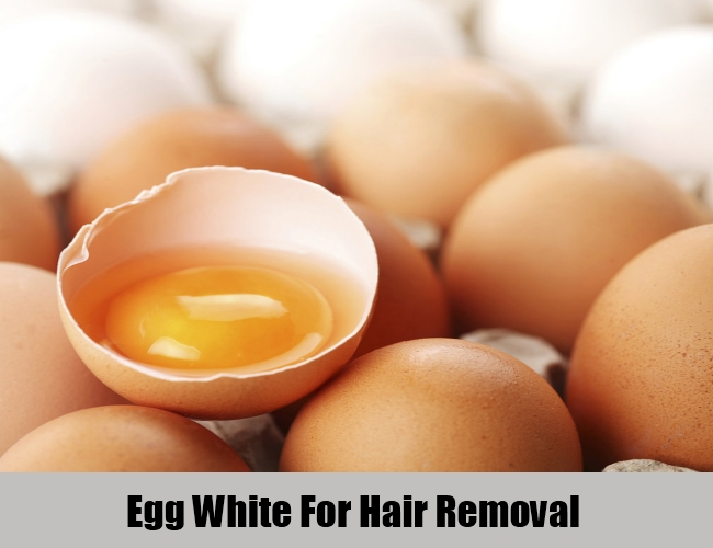 Egg White For Hair Removal