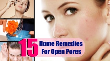 15 Home Remedies For Open Pores