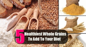 Top 5 Healthiest Whole Grains To Add To Your Diet