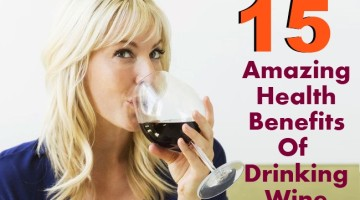 15 Amazing Health Benefits Of Drinking Wine