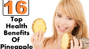 Top 16 Health Benefits Of Pineapple
