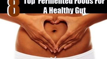 Top 8 Fermented Foods For A Healthy Gut