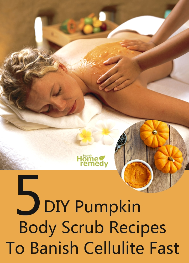 DIY Pumpkin Body Scrub Recipes To Banish Cellulite Fast